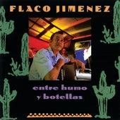 Play & Download Entre Humo y Botellas by Flaco Jimenez | Napster