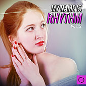 My Name Is Rhythm, Vol. 2 by Various Artists