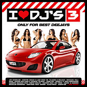 I Love Deejays Vol.3 by Various Artists