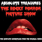 Absolute Treasures: The Rocky Horror Picture Show - The Complete and Definitive Soundtrack (2015 40th Anniversary Re-Mastered Edition) von Various Artists