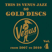 This Is Venus Jazz 80 Gold Discs, Vol. 4 by Various Artists