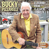 Play & Download Bucky Pizzarelli, Renaissance, A Journey from Classical to Jazz by Bucky Pizzarelli | Napster