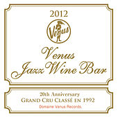 Venus Jazz Wine Bar by Various Artists