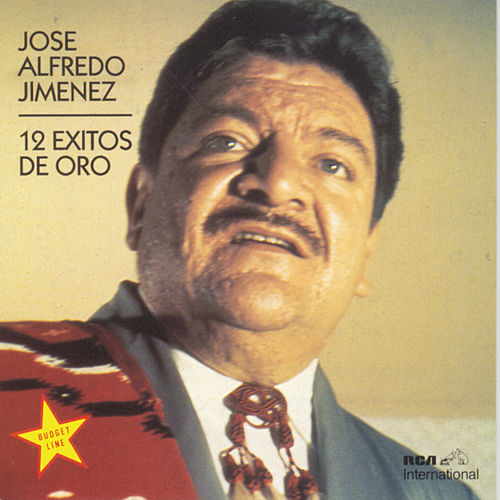 Play & Download 12 Exitos De Oro by Jose Alfredo Jimenez | Napster