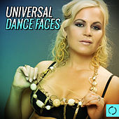 Play & Download Universal Dance Faces by Various Artists | Napster