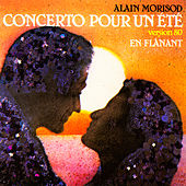 Play & Download Concerto pour un été (Version 80) / En flânant - Single by Alain Morisod | Napster