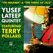 Play & Download Yusef Lateef Quintet. The Dreamer / The Fabric of Jazz by Yusef Lateef | Napster