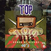 Play & Download Top 100 Hits - 1940 Vol.6 by Various Artists | Napster
