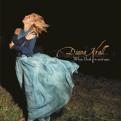 Play & Download When I Look In Your Eyes by Diana Krall | Napster