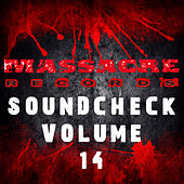 Play & Download Massacre Soundcheck Volume 14 by Various Artists | Napster