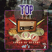 Top 100 Hits - 1940 Vol.2 by Various Artists