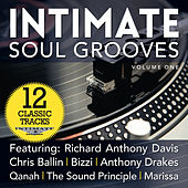 Play & Download Intimate Soul Grooves, Vol. 1 by Various Artists | Napster