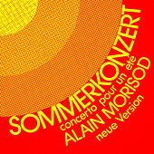 Play & Download Sommerkonzert (Concerto pour un été) - Single by Alain Morisod | Napster