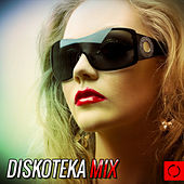Diskoteka Mix by Various Artists