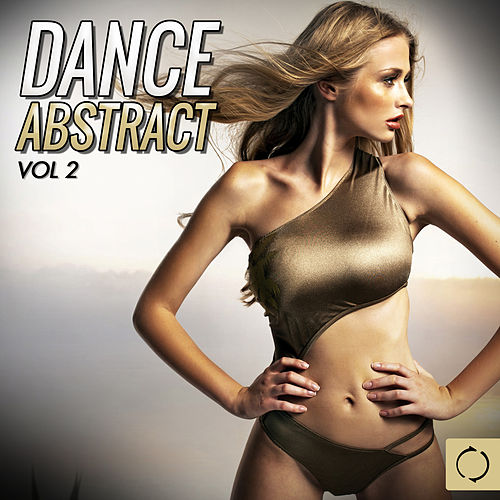 Dance Abstract, Vol. 2 by Various Artists