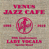 Venus Jazz Cafe - Lady Vocals by Various Artists