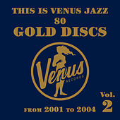 Play & Download This Is Venus Jazz 80 Gold Discs, Vol. 2 by Various Artists | Napster