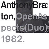 Open Aspects (Duo) 1982 by Anthony Braxton