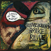 Play & Download Lords of the Manor by Dan Melchior's Broke Revue | Napster