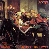 Play & Download Russian Roulette by Accept | Napster