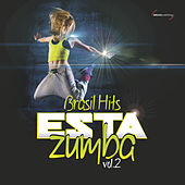 Esta Zumba - Brasil Hits Vol. 2 by Various Artists