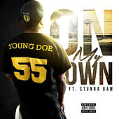 Play & Download On My Own by Young Doe | Napster