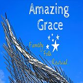 Play & Download Family Folk Revival - Single by Amazing Grace | Napster
