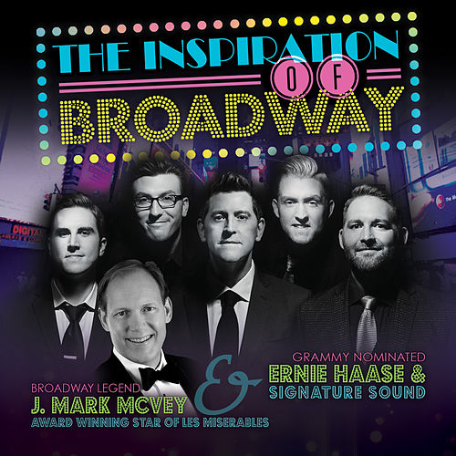 Play & Download Inspiration of Broadway by Ernie Haase | Napster