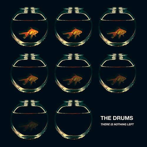 Play & Download There Is Nothing Left by The Drums | Napster