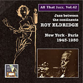 Play & Download All That Jazz, Vol. 42: Roy Eldridge
