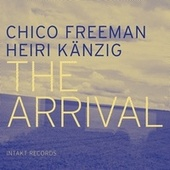 The Arrival by Chico Freeman