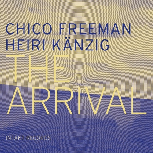Play & Download The Arrival by Chico Freeman | Napster