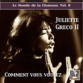 Play & Download Le monde de la chanson, Vol. 8: Juliette Greco II
