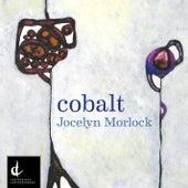 Play & Download Jocelyn Morlock: Cobalt by Various Artists | Napster