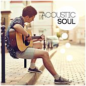 Play & Download Acoustic Soul by Various Artists | Napster