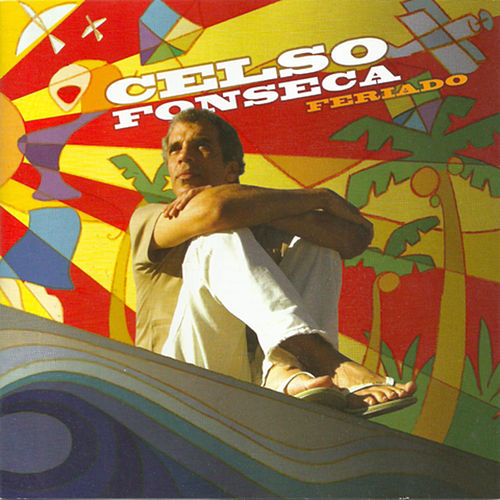 Play & Download Feriado by Celso Fonseca | Napster