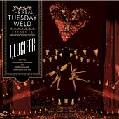 Play & Download I, Lucifer by The Real Tuesday Weld | Napster