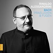 Play & Download Bach: Praeludien & Fugen by Rinaldo Alessandrini | Napster