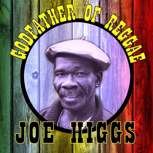 Godfather of Reggae by Joe Higgs