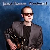 Play & Download Wanderlust by James Harman | Napster