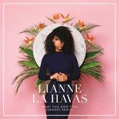 What You Don't Do (GRADES Remix) by Lianne La Havas