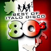 Best of Italo Disco 80's by Various Artists