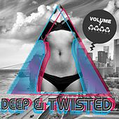 Play & Download Deep & Twisted, Vol. 7 by Various Artists | Napster