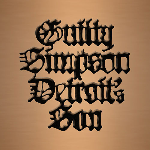 Detroit's Son by Guilty Simpson