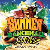 Play & Download Summer Dancehall Jammz by Various Artists | Napster