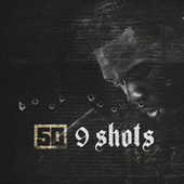 Play & Download 9 Shots by 50 Cent | Napster