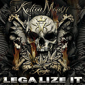 Play & Download Legalize It by Kottonmouth Kings | Napster