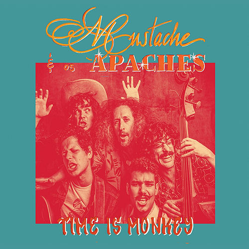 Play & Download Time Is Monkey by Mustache e os Apaches | Napster