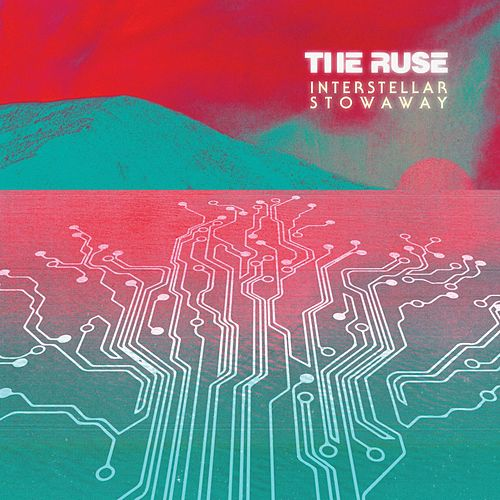 Play & Download Interstellar Stowaway by The Ruse | Napster