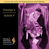 Play & Download Milken Archive Digital Vol. 4 Album 9: Cycle of Life in Synagogue & Home – Sabbath Day by Various Artists | Napster